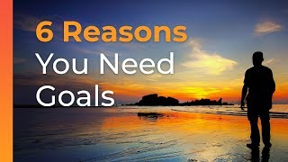 6 Reasons To Set Goals in 2019 | Brian Tracy