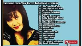 Annie Carera 20 Lagu Terbaik dan terpopuler Best Top Hits Kenangan Full Album