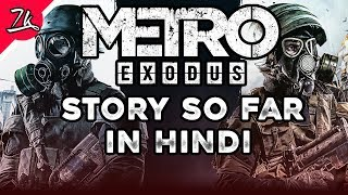 Metro Series Story So Far in Hindi before Metro Exodus