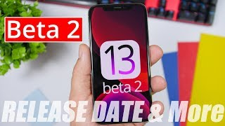 iOS 13 Beta 2 RELEASE Date & What To Expect !