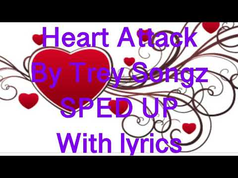 Heart Attack Song By Trey Songz (sped Up)