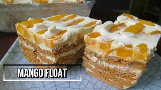 How to Make Mango Float Recipe No Bake Mango Float