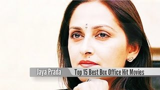 Top 15 Best Jaya Prada Box Office Hit Movies List