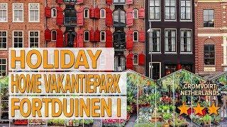 Holiday home Vakantiepark Fortduinen I hotel review   Hotels in Cromvoirt   Netherlands Hotels