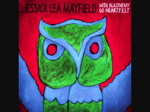 Jessica Lea Mayfield- For Today