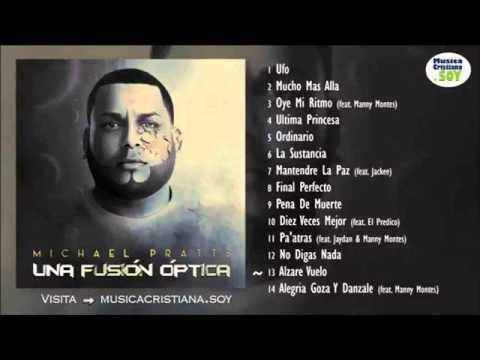 Michael Pratts - Una Fusión Óptica | ALBUM COMPLETO