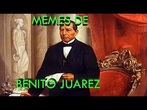 MEMES DE BENITO JUAREZ
