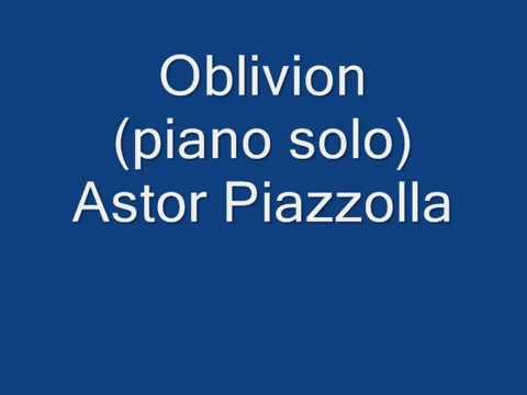 Oblivion (piano solo) Astor Piazzola