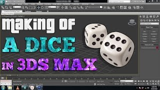 Modelling a dice in 3Ds Max | Beginners Modelling Tutorial