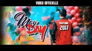 MAYDAY  2017  ( Official Video )