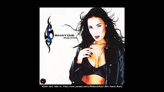 Shaydie - Always Forever (Single Mix) (90's Dance Music) ✅
