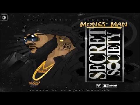 Money Man - Secret Society [FULL MIXTAPE + DOWNLOAD LINK] [2017]