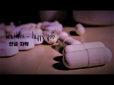 Weathers - Happy Pills [한글자막]