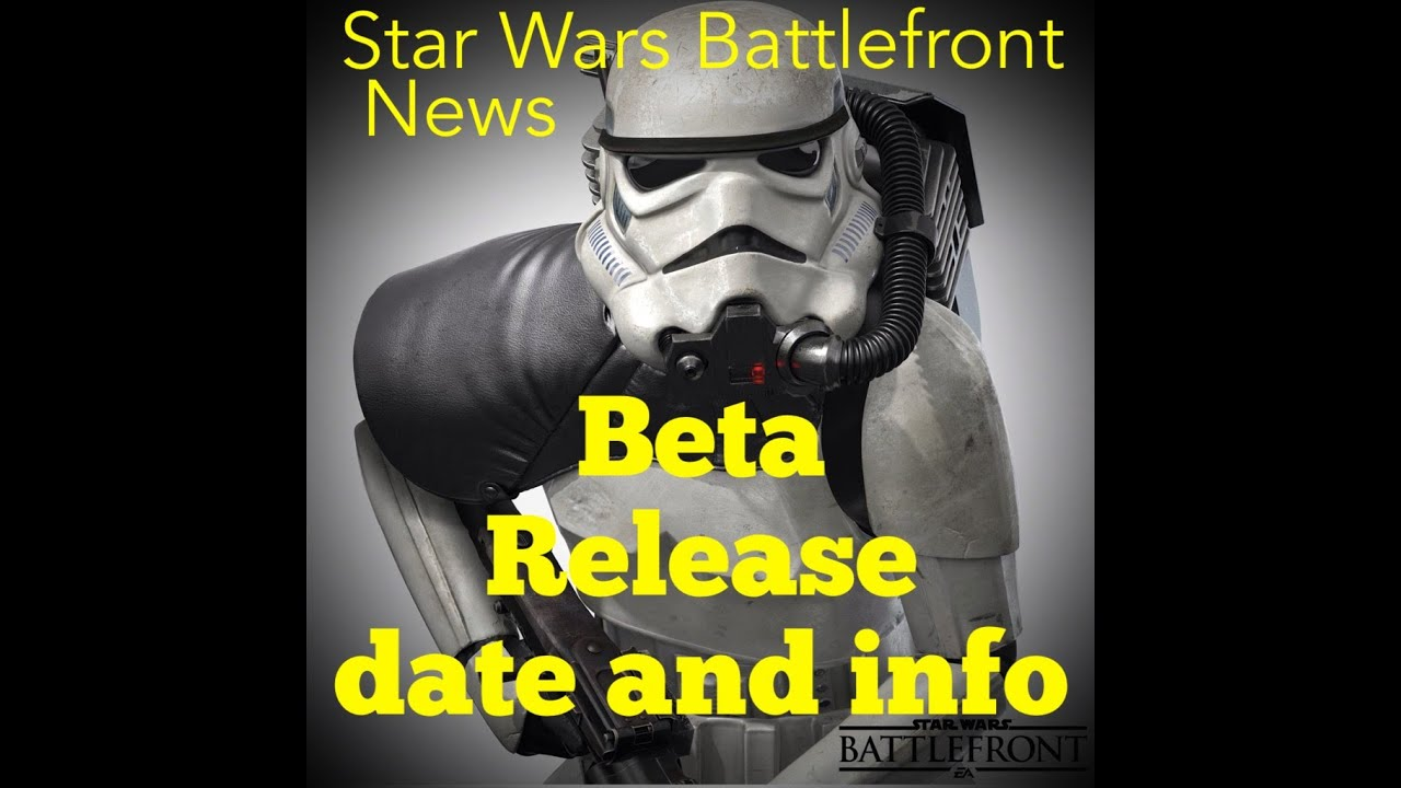 Star Wars Battlefront Beta release date and multiplayer modes Star Wars Battlefront News - YouTube