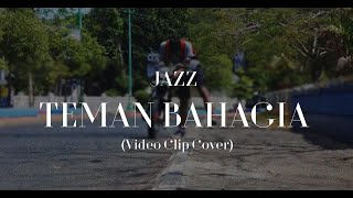 Jaz-Teman Bahagia (cover Mp3 clip by Vidsquad)