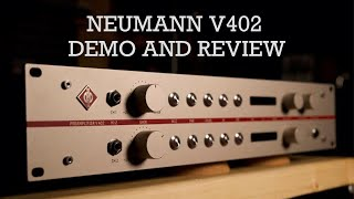 Neumann V402 Demo and Review