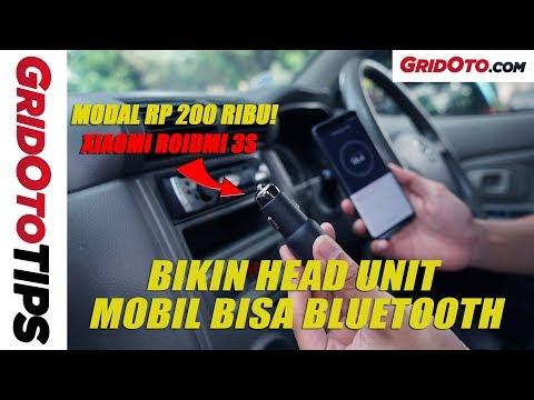 Bikin Head Unit Mobil Bisa Bluetooth | How To | GridOto Tips
