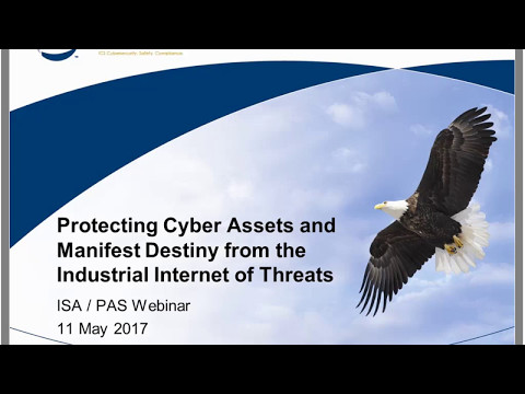 Protecting Cyber Assets and Manifest Destiny from the Industrial Internet of Threats