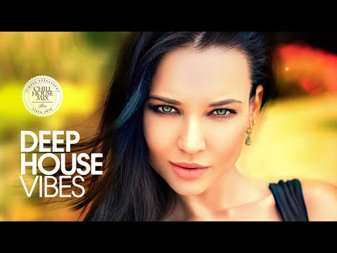 Deep House Vibes (Best of Deep House Music | Autumn 2017 Chill Out Mix)