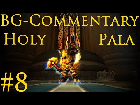 [WoW-Legion] BG-Commentary Holy Paladin #8 [Deutsch]