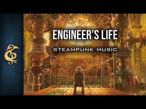 🎵Orchestral Steampunk Music - Engineer's Life