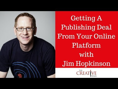 Getting A Publishing Deal From Your Online Platform With Jim Hopkinson