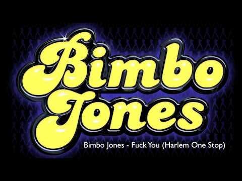 Bimbo Jones-Fuck You
