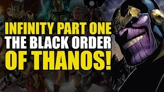 The Black Order Of Thanos! (Infinity: Part One)