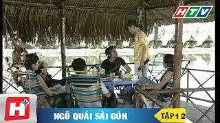 Ngũ quái Sài Gòn tập 12
