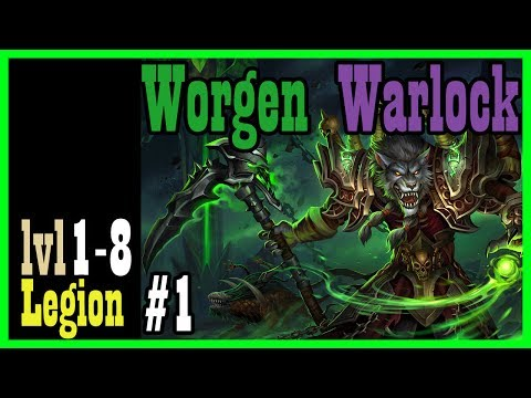 A Worgen Warlock is Born! WEP #1 [Legion World of Warcraft Let's Play]