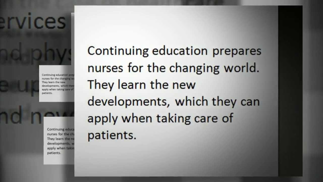 How Important Is Continuing Education In Your Nursing