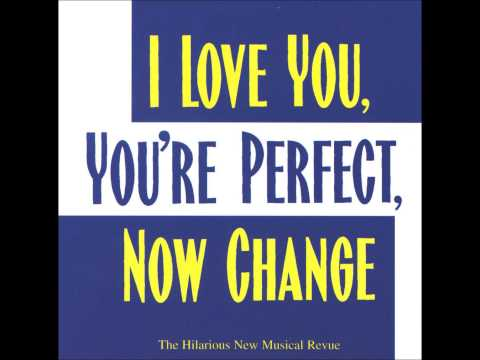 I Will Be Loved Tonight (I Love You, You're Perfect, Now Change)