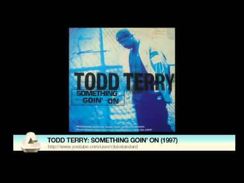 TODD TERRY: SOMETHING GOIN' ON (1997)