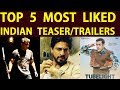 Top 5 Most Liked Indian Teaser/Trailers | Ajith Salman Khan Shah Rukh Khan
