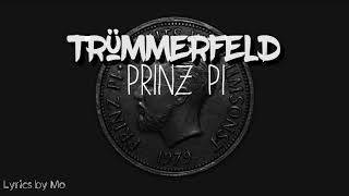 Prinz Pi - Trümmerfeld Lyrics 《Deep Version》
