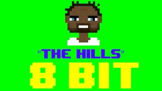 The Hills (8 Bit Remix Cover Version) [Tribute to The Weeknd] - 8 Bit Universe