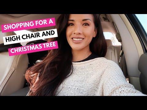 CHRISTMAS TREE AND HIGH CHAIR SHOPPING