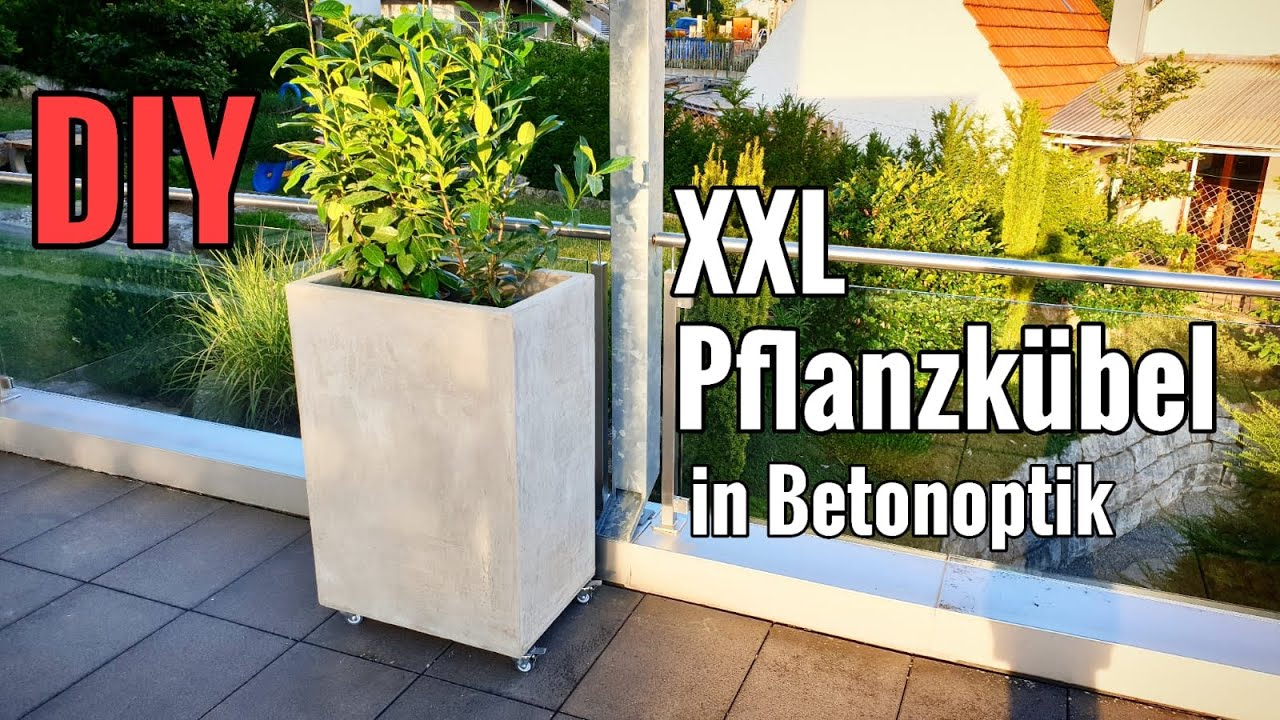 Tutorial Xxl Pflanzkübel In Betonoptik Selber Machen Diy Youtube