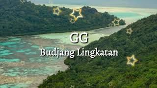 Download GG - Budjang Lingkatan (Lagu Bajau 2019) Mp3