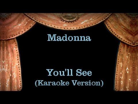 Madonna - You'll See Lyrics (Karaoke Version)
