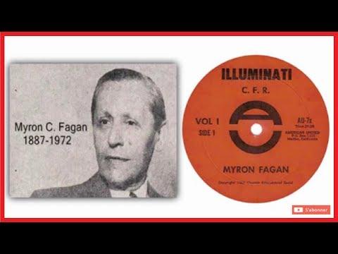 Myron C. Fagan - Les Illuminati et le CFR (1967)