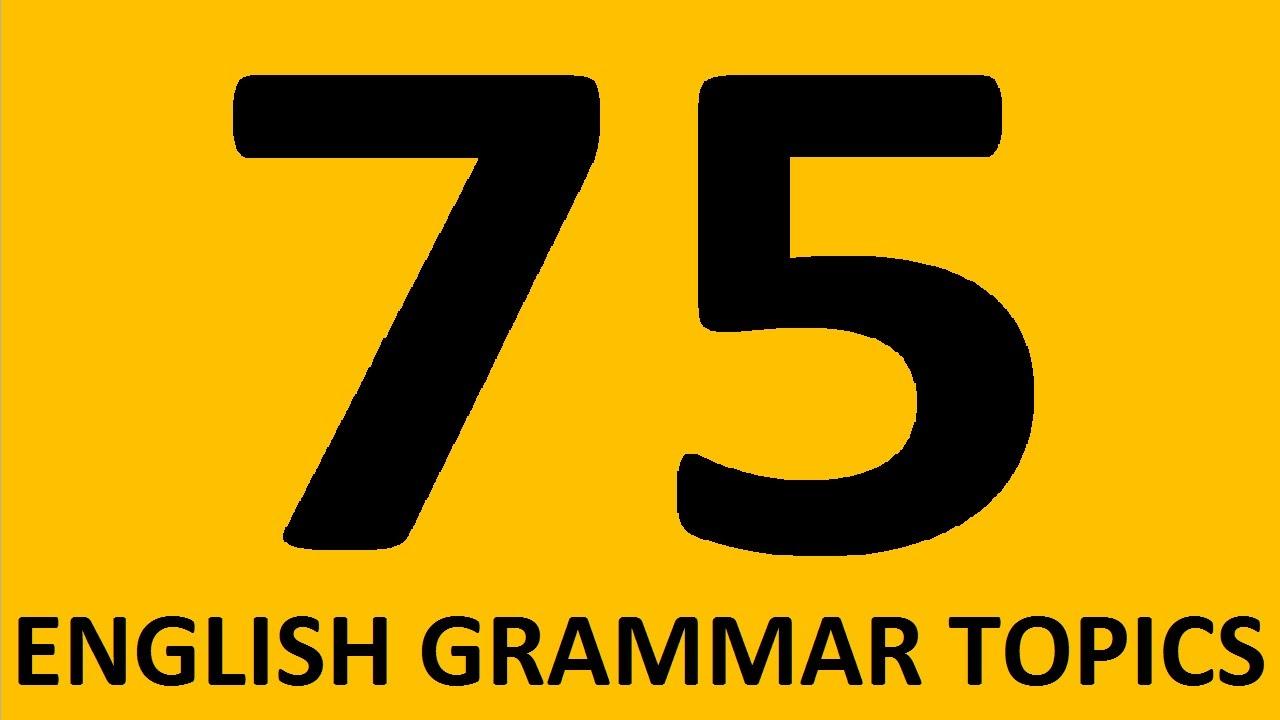 75 english grammar topics learn english grammar lessons for