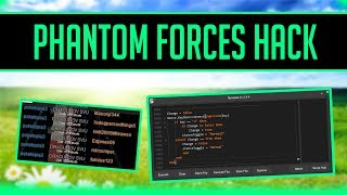PHANTOM FORCES HACK! | AIMBOT, ESP, CHAMS, AND MORE! | OP ROBLOX HACK/EXPLOIT!!!