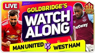 MANCHESTER UNITED vs WEST HAM With Mark GOLDBRIDGE LIVE