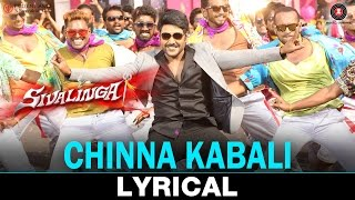 Chinna Kabali - Lyrical