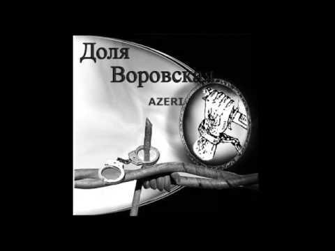 Super Dolya Vorovskaya Azeri
