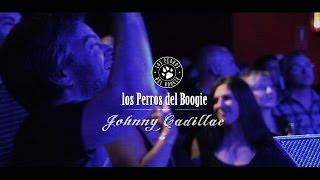Los Perros Del Boogie - Johnny Cadillac (16 Toneladas)