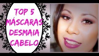 TOP 5 MÁSCARAS DESMAIA CABELO- Por Joice Magalhães