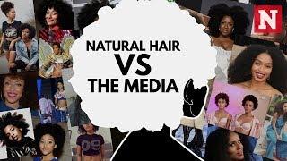 Natural Hair Vs The Media: The Battle For Black Women