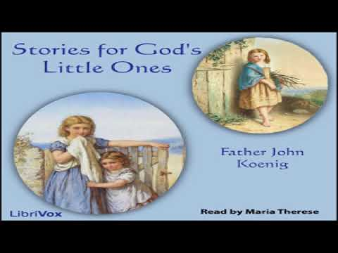 Stories for God's Little Ones | Father John Koenig | Children's Fiction, Short Stories | Audiobook